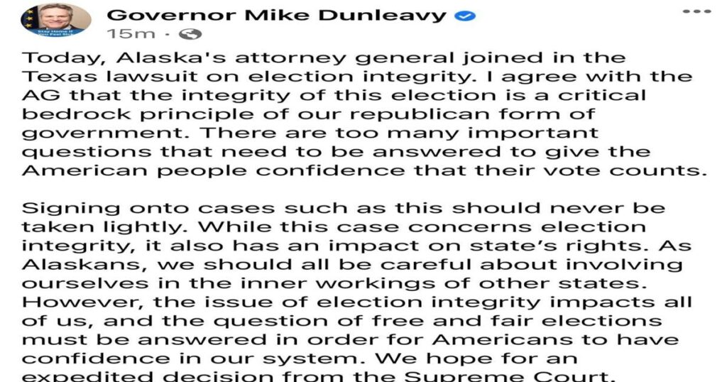 Governor Mike Dunleavy Caves and Joins the Lawsuit With Texas About Our Elections!